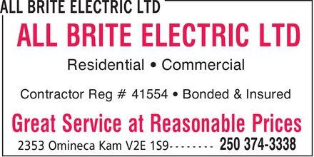 All Brite Electric Ltd (250-374-3338) - Annonce illustrée - ALL BRITE ELECTRIC LTD Great Service at Reasonable Prices Residential ¿ Commercial Contractor Reg # 41554 ¿ Bonded & Insured