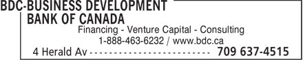 BDC-Business Development Bank Of Canada (709-637-4515) - Display Ad - Financing - Venture Capital - Consulting 1-888-463-6232 / www.bdc.ca