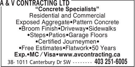 A & V Contracting Ltd (403-251-6005) - Annonce illustrée - Concrete Specialists Residential and Commercial Exposed Aggregate Pattern Concrete Broom Finish Driveway Sidewalks Steps Patios Garage Floors Certified Journeymen Free Estimates Flatwork 50 Years Exp. MC / Visa www.avcontracting.ca
