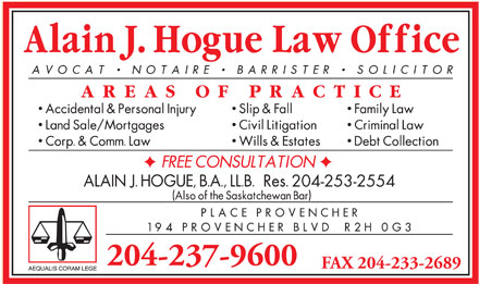 Hogue Alain J Law Corporation (204-237-9600) - Annonce illustrée - 204-237-9600 FAX 204-233-2689 204-253-2554