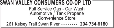 Swan Valley Consumers Co-op Ltd (204-734-6180) - Annonce illustrée - Full Service Gas - Car Wash Automotive / Tank Propane Convenience Store