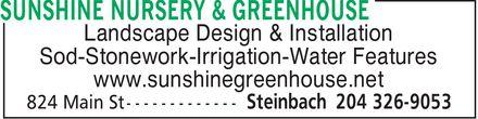 Sunshine Nursery & Greenhouse (204-326-9053) - Annonce illustrée======= - Landscape Design & Installation Sod-Stonework-Irrigation-Water Features www.sunshinegreenhouse.net