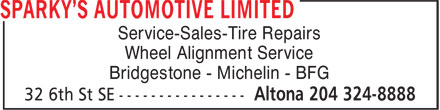 Sparky's Automotive Limited (204-324-8888) - Annonce illustrée - Service-Sales-Tire Repairs Wheel Alignment Service Bridgestone - Michelin - BFG  Service-Sales-Tire Repairs Wheel Alignment Service Bridgestone - Michelin - BFG