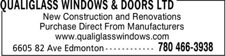 QualiGlass Windows & Doors Ltd (780-466-3938) - Annonce illustrée - New Construction and Renovations Purchase Direct From Manufacturers www.qualiglasswindows.com