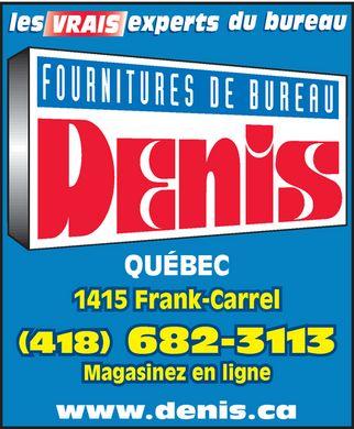 fournitures de bureau denis 1415 rue frank carrel qu bec qc