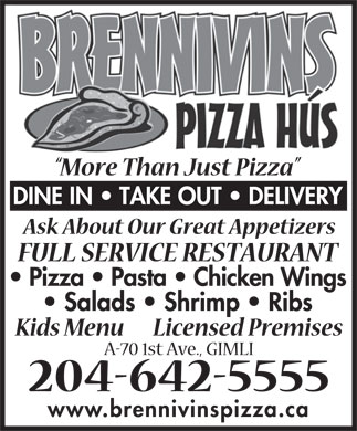 Brennivins Pizza Hus (204-642-5555) - Annonce illustr&eacute;e - www.brennivinspizza.ca