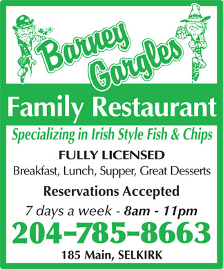 Barney Gargles (204-785-8663) - Display Ad - 7 days a week - 8am - 11pm Reservations Accepted