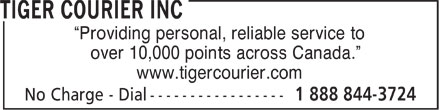 Tiger Courier Inc (1-888-844-3724) - Display Ad