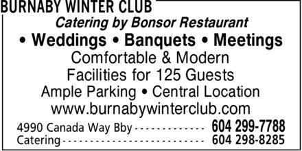 Burnaby Winter Club (604-299-7788) - Annonce illustrée - Catering by Bonsor Restaurant Weddings  Banquets  Meetings Comfortable & Modern Facilities for 125 Guests Ample Parking  Central Location www.burnabywinterclub.com