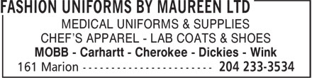 Fashion Uniforms By Maureen Ltd (204-233-3534) - Annonce illustrée - MOBB - Carhartt - Cherokee - Dickies - Wink MEDICAL UNIFORMS & SUPPLIES CHEF'S APPAREL - LAB COATS & SHOES