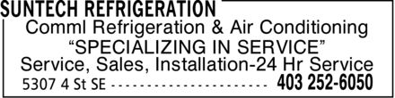 Suntech Refrigeration (403-252-6050) - Annonce illustrée - Comml Refrigeration & Air Conditioning ¿SPECIALIZING IN SERVICE¿ Service, Sales, Installation-24 Hr Service