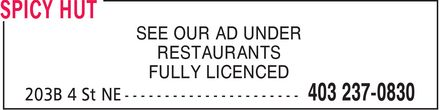 Spicy Hut (403-237-0830) - Display Ad - SEE OUR AD UNDER RESTAURANTS FULLY LICENCED