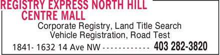 Registry Express (403-282-3820) - Display Ad - Corporate Registry, Land Title Search Vehicle Registration, Road Test