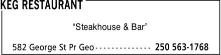 The Keg Steakhouse & Bar (250-563-1768) - Annonce illustrée - Steakhouse & Bar