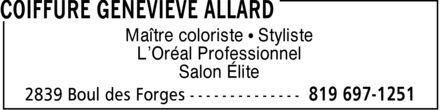 Coiffure Geneviève Allard (819-697-1251) - Annonce illustrée======= - Maître coloriste ¿ Styliste L¿Oréal Professionnel Salon Élite