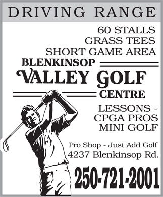 Blenkinsop Valley Golf Centre (250-721-2001) - Annonce illustrée - DRIVING RANGE 60 STALLS GRASS TEES SHORT GAME AREA LESSONS - CPGA PROS MINI GOLF Pro Shop - Just Add Golf 4237 Blenkinsop Rd. 250-721-2001