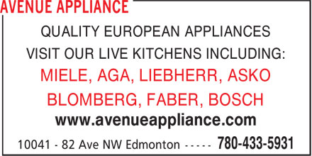 Avenue Appliance (780-433-5931) - Annonce illustrée - QUALITY EUROPEAN APPLIANCES VISIT OUR LIVE KITCHENS INCLUDING: MIELE, AGA, LIEBHERR, ASKO BLOMBERG, FABER, BOSCH www.avenueappliance.com