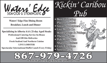 Waters' Edge Seafood & Steakhouse (867-979-4726) - Display Ad