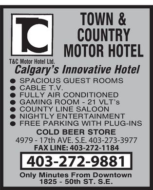 Town & Country Motor Hotel (403-272-9881) - Annonce illustrée - 4979 - 17th AVE. S.E FAX LINE: