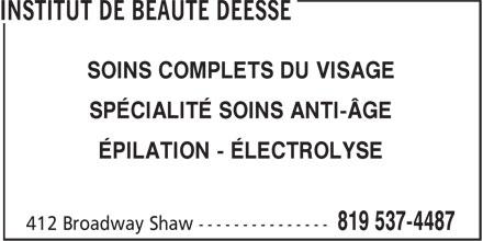 Salon De Beauté Déesse Enr (819-537-4487) - Annonce illustrée======= - SOINS COMPLETS DU VISAGE - SPÉCIALITÉ SOINS ANTI-ÂGE - ÉPILATION - ÉLECTROLYSE