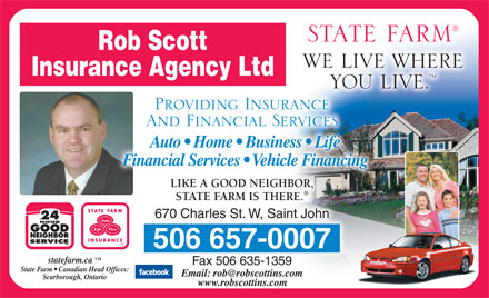 Scott Rob Insurance Agency Ltd-State Farm (506-657-0007) - Display Ad