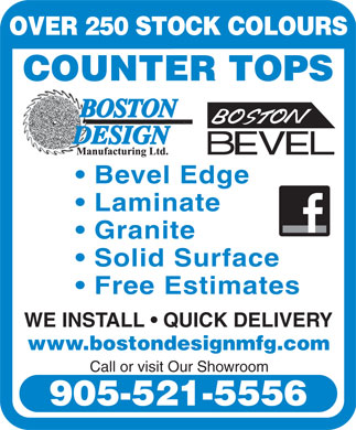 Boston Design Manufacturing Ltd (905-521-5556) - Annonce illustrée - OVER 250 STOCK COLOURS COUNTER TOPS Bevel Edge Laminate Granite Solid Surface Free Estimates WE INSTALL   QUICK DELIVERY www.bostondesignmfg.com Call or visit Our Showroom 905-521-5556 OVER 250 STOCK COLOURS COUNTER TOPS Bevel Edge Laminate Granite Solid Surface Free Estimates WE INSTALL   QUICK DELIVERY www.bostondesignmfg.com Call or visit Our Showroom 905-521-5556