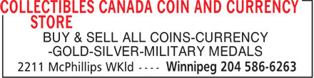 Collectibles Canada Coin And Currency Store (204-586-6263) - Annonce illustrée - BUY & SELL ALL COINS-CURRENCY -GOLD-SILVER-MILITARY MEDALS