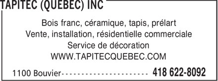 Tapitec (Québec) Inc (418-622-8092) - Display Ad