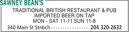 Sawney Bean's (204-320-2632) - Annonce illustrée - TRADITIONAL BRITISH RESTAURANT & PUB IMPORTED BEER ON TAP MON - SAT 11-11 SUN 11-8