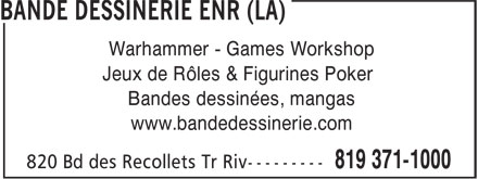 Bande Dessinerie (819-371-1000) - Annonce illustrée - Warhammer - Games Workshop Jeux de Rôles & Figurines Poker Bandes dessinées, mangas www.bandedessinerie.com
