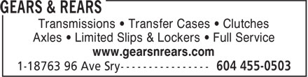 Gears & Rears (604-455-0503) - Annonce illustrée - Transmissions ¿ Transfer Cases ¿ Clutches Axles ¿ Limited Slips & Lockers ¿ Full Service www.gearsnrears.com