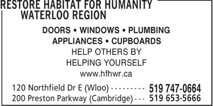 ReStore Habitat For Humanity Waterloo Region (519-747-0664) - Display Ad - DOORS • WINDOWS • PLUMBING APPLIANCES • CUPBOARDS HELP OTHERS BY HELPING YOURSELF www.hfhwr.ca