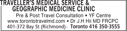 Traveller's Medical Service & Geographic Medicine Clinic (416-350-3555) - Annonce illustrée - Pre & Post Travel Consultation • YF Centre www.torontotravelmd.com • Dr J.H Hii MD FRCPC