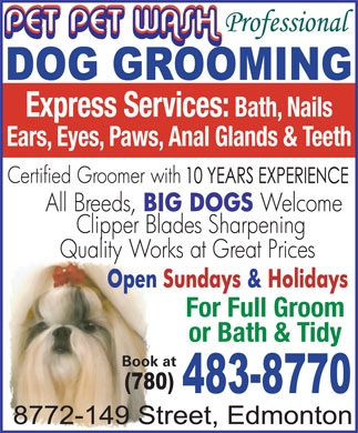 Pet Pet Wash Professional Dog Grooming Ltd (780-483-8770) - Annonce illustr&eacute;e