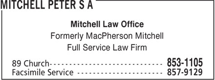 Mitchell Peter S A (506-853-1105) - Annonce illustrée - Mitchell Law Office Formerly MacPherson Mitchell Full Service Law Firm  Mitchell Law Office Formerly MacPherson Mitchell Full Service Law Firm