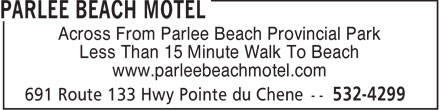 Parlee Beach Motel (506-532-4299) - Annonce illustrée - Across From Parlee Beach Provincial Park Less Than 15 Minute Walk To Beach www.parleebeachmotel.com  Across From Parlee Beach Provincial Park Less Than 15 Minute Walk To Beach www.parleebeachmotel.com