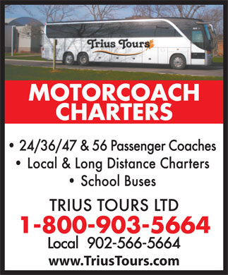 Trius Tours Ltd (1-800-903-5664) - Annonce illustrée - www.TriusTours.com Local  902-566-5664