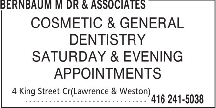 Dr. M. Bernbaum & Associates (416-241-5038) - Annonce illustrée - COSMETIC & GENERAL DENTISTRY SATURDAY & EVENING APPOINTMENTS  COSMETIC & GENERAL DENTISTRY SATURDAY & EVENING APPOINTMENTS