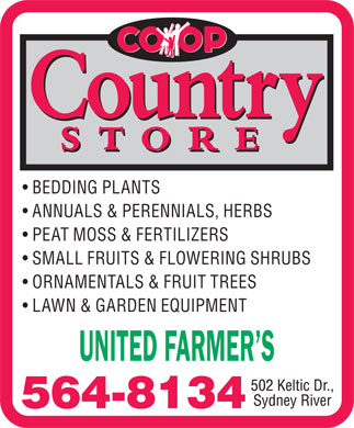 United Farmer's Co-Op (902-564-8134) - Display Ad - BEDDING PLANTS ANNUALS & PERENNIALS, HERBS PEAT MOSS & FERTILIZERS SMALL FRUITS & FLOWERING SHRUBS ORNAMENTALS & FRUIT TREES LAWN & GARDEN EQUIPMENT UNITED FARMER S