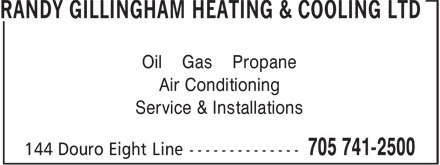 Randy Gillingham Heating & Cooling Ltd (705-741-2500) - Display Ad - Oil Gas Propane Air Conditioning Service & Installations