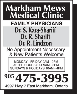 Markham Mews Medical Clinic (905-475-3995) - Display Ad - Dr. S. Kara-Shariff Dr. R. Shariff Dr. R. Lindzon Dr. S. Kara-Shariff Dr. R. Shariff Dr. R. Lindzon