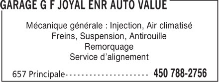 Garage G F Joyal Enr - Auto Value (450-788-2756) - Display Ad - M&eacute;canique g&eacute;n&eacute;rale : Injection, Air climatis&eacute; Freins, Suspension, Antirouille Remorquage Service d'alignement