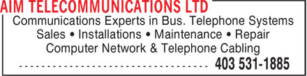 Aim Telecommunications Ltd (587-293-0342) - Annonce illustrée - Communications Experts in Bus. Telephone Systems Sales • Installations • Maintenance • Repair Computer Network & Telephone Cabling