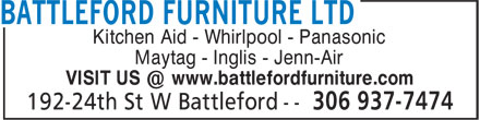 Battleford Furniture Ltd (306-937-7474) - Annonce illustrée - Kitchen Aid - Whirlpool - Panasonic Maytag - Inglis - Jenn-Air VISIT US @ www.battlefordfurniture.com