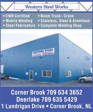 Western Steel Works (709-634-3652) - Annonce illustrée - CWB Certified  Boom Truck - Crane Mobile Welding  Stainless, Steel & Aluminum Steel Fabricators  Complete Welding Shop Corner Brook 709 634 3652 Deerlake 709 635 5429 1 Lundrigan Drive   Corner Brook, NL  CWB Certified  Boom Truck - Crane Mobile Welding  Stainless, Steel & Aluminum Steel Fabricators  Complete Welding Shop Corner Brook 709 634 3652 Deerlake 709 635 5429 1 Lundrigan Drive   Corner Brook, NL  CWB Certified  Boom Truck - Crane Mobile Welding  Stainless, Steel & Aluminum Steel Fabricators  Complete Welding Shop Corner Brook 709 634 3652 Deerlake 709 635 5429 1 Lundrigan Drive   Corner Brook, NL  CWB Certified  Boom Truck - Crane Mobile Welding  Stainless, Steel & Aluminum Steel Fabricators  Complete Welding Shop Corner Brook 709 634 3652 Deerlake 709 635 5429 1 Lundrigan Drive   Corner Brook, NL