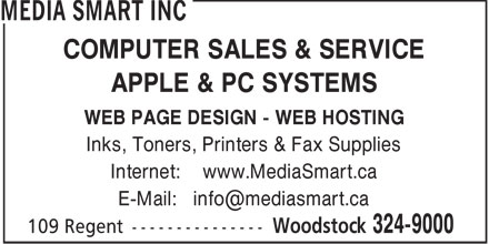 Media Smart Inc (506-324-9000) - Annonce illustrée - COMPUTER SALES & SERVICE APPLE & PC SYSTEMS WEB PAGE DESIGN - WEB HOSTING Inks, Toners, Printers & Fax Supplies Internet: www.MediaSmart.ca E-Mail: info@mediasmart.ca