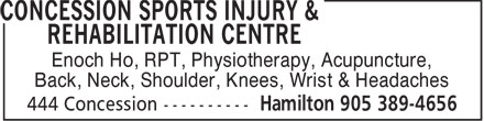Concession Sports Injury & Rehabilitation Centre (905-389-4656) - Display Ad - Enoch Ho, RPT, Physiotherapy, Acupuncture, Back, Neck, Shoulder, Knees, Wrist & Headaches