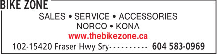 Bike Zone (604-583-0969) - Annonce illustrée - SALES   SERVICE   ACCESSORIES NORCO   KONA www.thebikezone.ca