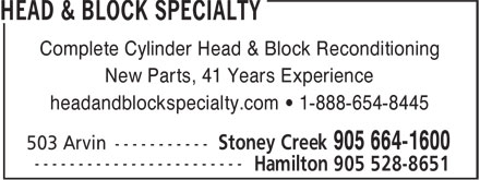 Head &amp; Block Specialty (905-664-1600) - Annonce illustr&eacute;e - Complete Cylinder Head &amp; Block Reconditioning New Parts, 41 Years Experience headandblockspecialty.com &bull; 1-888-654-8445