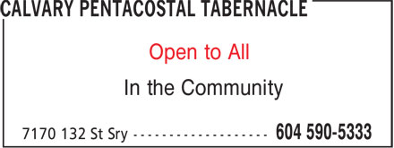 Calvary Pentecostal Tabernacle (604-590-5333) - Display Ad - Open to All In the Community